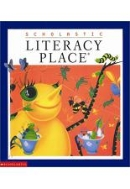 SCHOLASTIC LITERACY PLACE 2.4-2.6