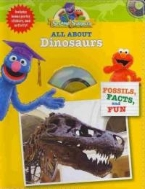 Sesame Street Workshop All about Dinosaurs