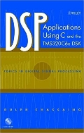 DSP Applications Using C and the TMS320C6x DSK (Includes CD-ROM)  (ISBN : 9780471207542)