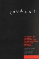 Courage : The Story of the Mighty Effort to End the Devastating Effects of Multiple Sclerosis  (ISBN : 9781566634144)