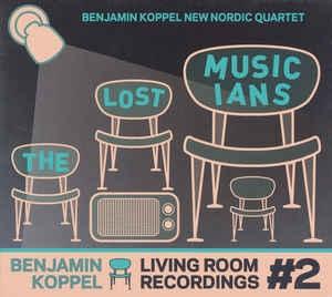 [수입] Benjamin Koppel - Living Room Recordings, The Lost Musicians [Digipack]