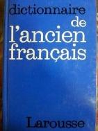 DICTIONNAIRE de ANCIEN FRANCAIS