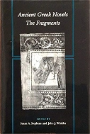 Ancient Greek Novels : The Fragments