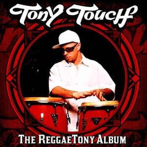 [수입] Tony Touch - The ReggaeTony Album