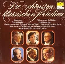 Die Schonsten Klassischen Melodien ///LP1