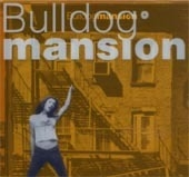 불독 맨션 (Bulldog Mansion) / 1집 - Bulldog Mansion