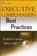 Executive Compensation Best Practices  (ISBN : 9780470223796)
