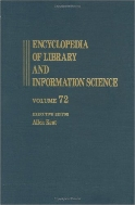 Encyclopedia of Library and Information Science, Vol. 72 : Supplement 35 (ISBN : 9780824720742)