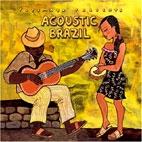 ACOUSTIC BRAZIL [미국 수입] 미개봉 * 어쿠스틱 브라질 * 푸투마요 월드뮤직