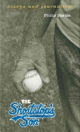 The Shortstop's Son : Essays and Journalism  (ISBN : 9781557284839)