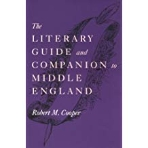 Literary Guide and Companion to Middle England