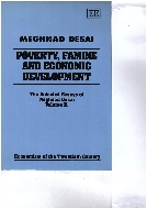 Poverty, Famine and Economic Development (The Selected Essays of Meghnad Desai, Vol. 2)  (ISBN : 9781852786908)