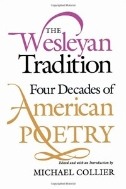 The Wesleyan Tradition : Four Decades of American Poetry  (ISBN : 9780819522108)