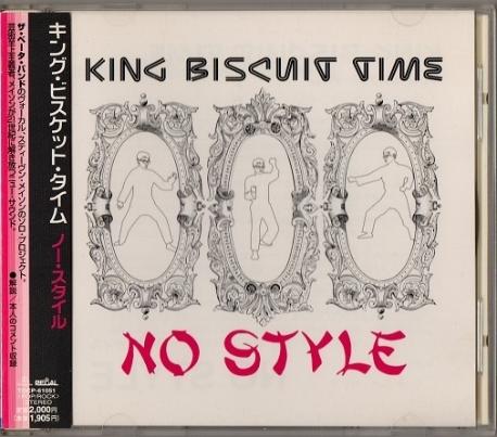 [일본반] King Biscuit Time - No Style