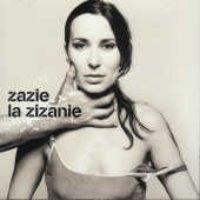 Zazie / La Zizanie (수입)