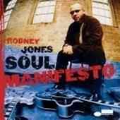 [미개봉] Rodney Jones / Soul Manifesto (수입)