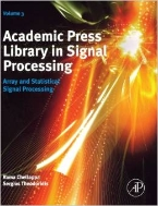 Academic Press Library in Signal Processing, Vol. 3 : Array and Statistical Signal Processing (ISBN : 9780124115972)