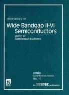 Properties of Wide Bandgap Ⅱ-Ⅵ Semiconductors (EMIS Datareviews Series, No. 17) (ISBN : 9780852968826)