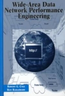 Wide-Area Data Network Performance Engineering (ISBN : 9780890065693)