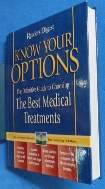 Know Your Options : The Definitive Guide to Choosing the Best Medical Treatments 9780762104468 / 사진의 제품   / 상현서림 / :☞ 서고위치:OA 1 * [구매하시면 품절로 표기됩니다]