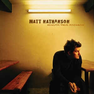 [수입] Matt Nathanson - Beneath These Fireworks