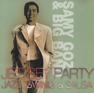 samy goz - jey set party jazz swing & salsa