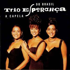 [수입] Trio Esperanca - A Capela Do Brasil