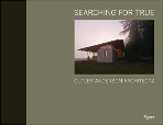 Searching for True : Cutler Anderson Architects   (ISBN : 9780847832231)