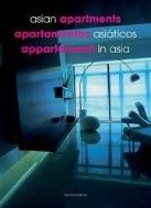 Asian Apartments/Apartamentos Asiaticos/Appartamenti in Asia /새책수준  ☞ 서고위치:RW 6 *[구매하시면 품절로 표기 됩니다]