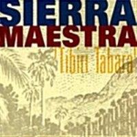 [미개봉] Sierra Maestra / Tibiri Tabara (수입)