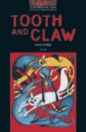 Tooth and Claw(Oxford Bookworms Library 3)