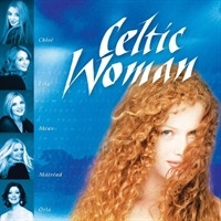 Celtic Woman 1집 - Celtic Woman [수입] * 켈틱 우먼