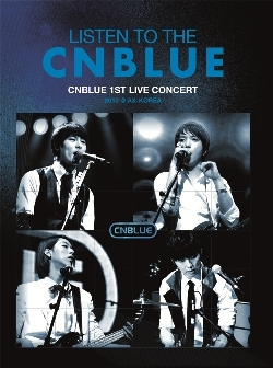 LISTEN TO THE CNBLUE: 1ST LIVE CONCERT AX-KOREA [초판한정 포토북(40P) 포함]