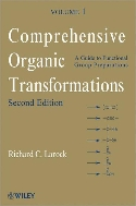 Comprehensive Organic Transformations  A Guide to Functional Group Preparations