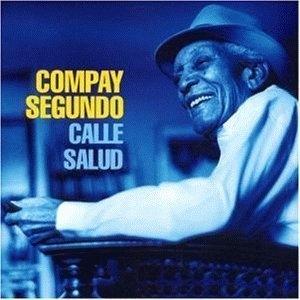 Compay Segundo / Calle Salud (수입)