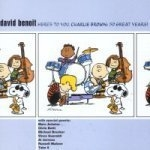 David Benoit / Here's To You, Charlie Brown - 50 Great Years!