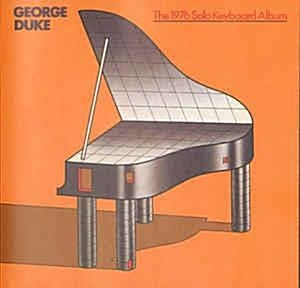 George Duke ?? The 1976 Solo Keyboard Album