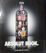 Absolut Book : The Absolut Vodka Advertising Story /사진의 제품  /새책수준  ☞ 서고위치:SR 2
