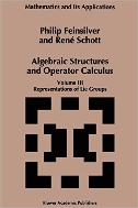 Algebraic Structures and Operator Calculus, Vol. 3 : Representations of Lie Groups  (ISBN : 9780792338345)
