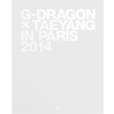 지드래곤 & 태양 - G-Dragon X Taeyang In Paris 2014
