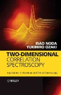 Two-Dimensional Correlation Spectroscopy : Applications in Vibrational and Optical Spectroscopy  (ISBN : 9780471623915)