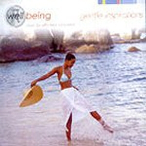 V.A. / Well Being Music For Effortless Relaxation - Gentle Inspirations (수입