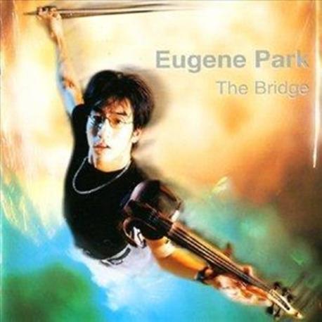 유진박 (Eugene Park) - The Bridge