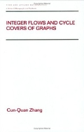 Integer Flows and Cycle Covers of Graphs (ISBN : 9780824797904)