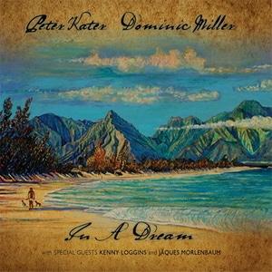 [미개봉] Peter Kater & Dominic Miller / In A Dream (Digipack)