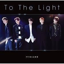[일본반] FT아일랜드 (FTISLAND) - To The Light [CD+DVD][초회한정반A]