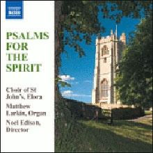 Matthew Larkin, Noel Edison, Choir Of St John`s Elora / Psalms For The Spirit (수입/미개봉/8557781)