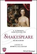 Feminist Companion to Shakespeare  2nd.