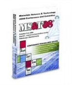 Materials Science and Technology : 2008 Conference and Exhibition - MS&T'08 [CD-ROM] (ISBN : 9780871707239)
