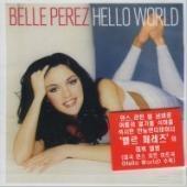 [미개봉] Belle Perez / Hello World (미개봉